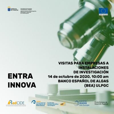 ¡No dejes pasar la oportunidad de visitar el BEA! ENTRA, INNOVA: Visitas para Empresas a Instalaciones de Investigación. 14 de octubre de 2020, BEA-ULPGC